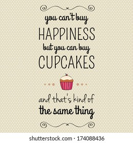 Cupcake Quote Images, Stock Photos & Vectors | Shutterstock