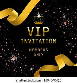 VIP invitation lettering with golden ribbons and crown. Party invitation design. Typed text, calligraphy. For leaflets, brochures, invitations, posters or banners.