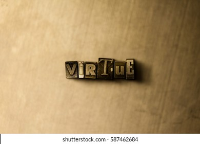 VIRTUE - close-up of grungy vintage typeset word on metal backdrop. Royalty free stock illustration.  Can be used for online banner ads and direct mail.