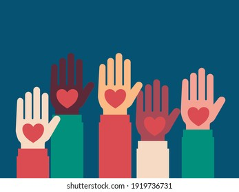Volunteering illustration. Hands of different people raised up with hearts in their hands. Ilsolated graphic element.