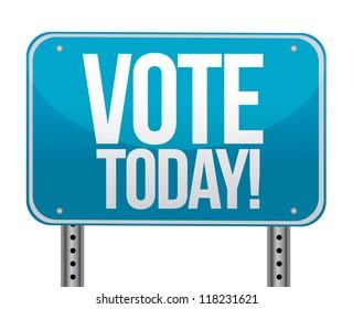 Vote today blue sign illustration design over white
