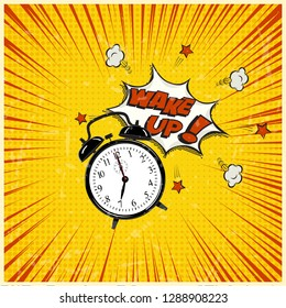 Wake up pop art illustration. Alarm clock and Wake Up text on grunge stripped background. Raster copy.