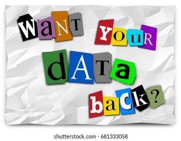 Want Your Data Back Ransom Note Hacked Ransomware 3d Illustration
