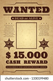 Wanted poster. Old distressed western criminal background. Dead or alive wanted template