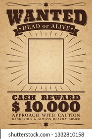 Wanted vintage western poster. Dead or alive crime outlaw. Wanted for reward retro banner