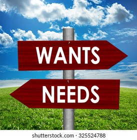Wants and needs road sign