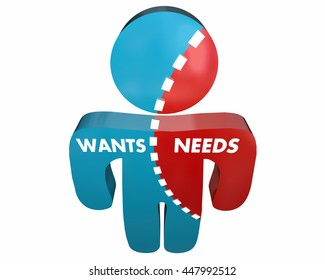 Wants Vs Needs Person Desires Demands Survey 3d Illustration