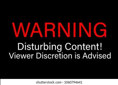 Warning Disturbing Content Viewer Discretion is Advised