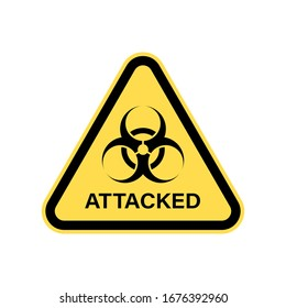Warning sign about biohazard attacks. Symbol of the risk of viral infection. Risk zone.