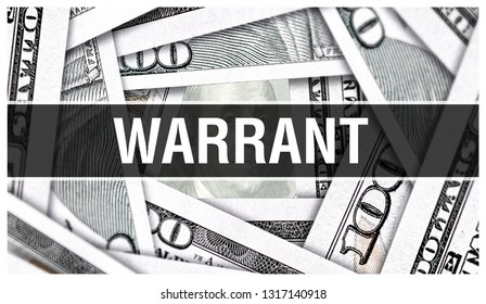 Warrant Closeup Concept. American Dollars Cash Money,3D rendering. Warrant at Dollar Banknote. Financial USA money banknote and commercial money investment profit concept guarantee, declare, assure