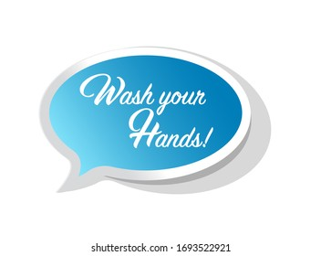 Wash your hands bubble message sign isolated over a white background