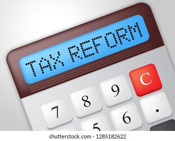 Washington, DC - January 2019: Trump Tax Reform To Change Taxes System In America. GOP Or Republican Finance Policy Changed - 3d Illustration