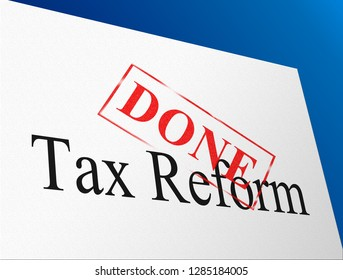 Washington, DC - January 2019: Trump Tax Reforms To Change Taxation System In America. GOP Or Republican Finance Policy Changed - 3d Illustration