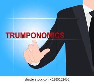Washington, DC - January 2019: Trumponomics Or Trump Economics Usa Government Finance. Stock Market And Economy In The United States - 2d Illustration