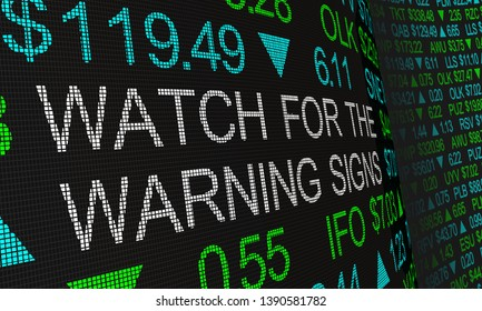 Watch for the Warning Signs Stock Market Prices Trends 3d Illustration