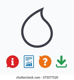 Water drop sign icon. Tear symbol. Information think bubble, question mark, download and report.