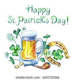 "Watercolor card with the inscription ""Happy St. Patrick's Day"" with a mug of ale, clover, horseshoe, smoking pipe and coins"