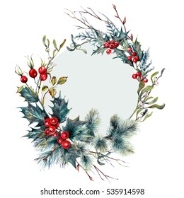 Watercolor Christmas Forest Gifts Wreath Made of Spruce Branches, Holly Berry, Hawthorn, Mistletoe, Cypress, Dry Branches and Twigs. Holiday Decoration Print Design Template. Vintage Style.