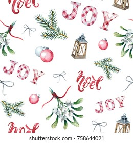 Watercolor Christmas seamless pattern with traditional decor and elements. Branches of fir, mistletoe, christmas balls, wood lantern, the words joy and noel on a white background.