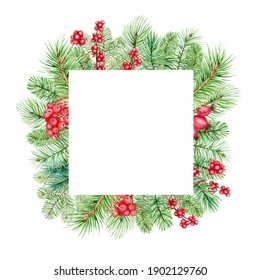 Watercolor christmas square frame, new year green spruce tree branches and red berries decoration, hand drawn illustration isolated on white background