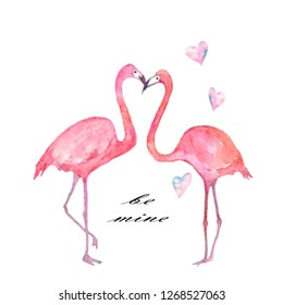 Watercolor composition Be mine. Hand painted flamingo couple with hearts and inscriptions isolated on white background.