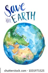 Watercolor Earth. Hand drawn illustration. Save the Earth