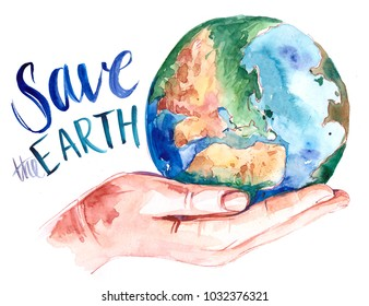 Watercolor Earth on hand. Hand drawn illustration. Save the Earth