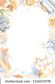 """watercolor frame of autumn  leaves and school bags, with handwritten text """"back to school"""""""