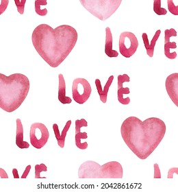 Watercolor hearts and the handwritten word Love on a white background. Romantic seamless pattern for valentine's day, wedding, holiday. Hand-drawn, pink sketch, doodles.