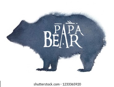 """Watercolor illustration of a bear silhouette with the inscription """"Papa Bear"""" on a white background"""