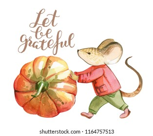Watercolor illustration is isolated on white background. A Little gray mouse in red jacket and green pants bowls the red pumpkin. Illustration about The Thanksgiving Day with lettering about grateful