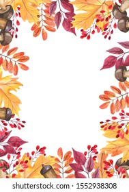 Watercolor illustration. Rectangular frame of autumn leaves. Maple leaves, red berries. Autumn holidays. Design around the edge. Thanksgiving Day. Harvest. White background. Wedding invitation.