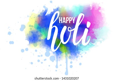 "Watercolor imitation multicolored background with ""Holi festival"" handwritten modern calligrahy message. Indian spring festival."