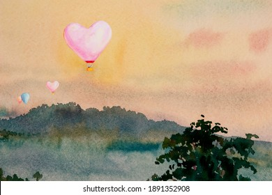 Watercolor landscape painting colorful of heart, hot air balloon on mountain in the Panorama view and emotion rural  nature autumn in sky background. Hand painted semi abstract illustration in Asia.