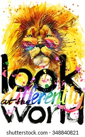 watercolor lion. Text Look at the world. watercolor lion T-shirt lettering graphics design. watercolor illustration inscription. watercolor letter background. rainbow watercolor background