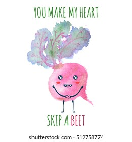 Watercolor red beetroot character with lettering You Make My Heart Skip a Beet. Hand drawn illustration by watercolor. Greeting card, postcard, poster for Valentines Day, 14 February. Funny wordplay.