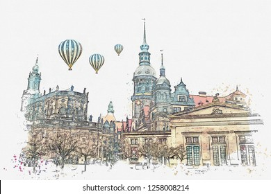 A watercolor sketch or illustration. The ancient architectural complex called the Royal Palace built in the 16th century in Dresden in Germany. Hot air balloons are flying in the sky.