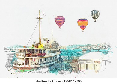 A watercolor sketch. Transportation of local residents and tourists by sea via the Bosphorus in Istanbul. Hot air balloons are flying in the sky.