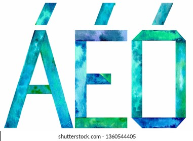 Watercolor Spanish vowels with an accent: A, E and O. Isolated on white background. Illustration.