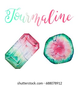 Watermelon Tourmaline isolated on white background. October birthstones. Illustration of gems drawn by hand with watercolor. Realistic faceted stones with lettering