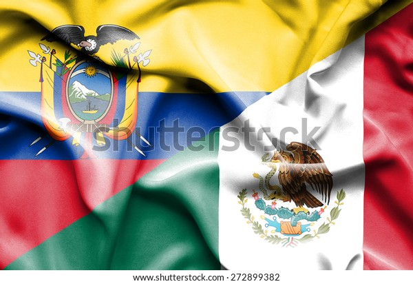 Waving flag of Mexico and Ecuador