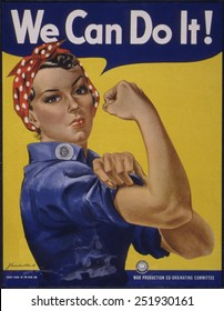 We Can Do It!' World War 2 poster boosting morale of American women contributing to the war effort. It was created by J. Howard Miller for Westinghouse Company in 1942.