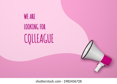 We are looking for female colleague marketing concept. Human resources recruitment advertisement concept with megaphone, 3D render.