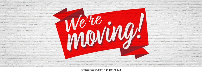 We are moving / Brick wall banner