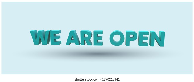 We are open facebook cover in 3d written on cyan background. we are open in navy blue color 3D text