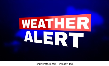 Weather Alert. Image for Article, Post, Website. Warning caution danger notification. White text on blue background with dark clouds and drops of rain. Communication and risk concept.