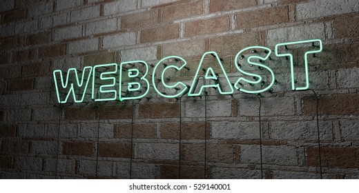 WEBCAST - Glowing Neon Sign on stonework wall - 3D rendered royalty free stock illustration.  Can be used for online banner ads and direct mailers.