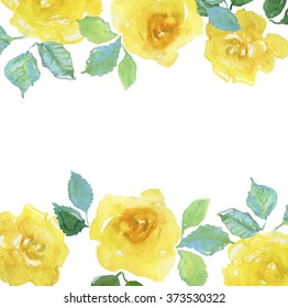 Wedding or birthday card. Floral frame. Watercolor background with yellow roses.