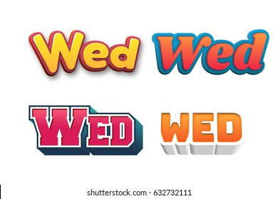 Wednesday Text for Title or Headline. In 3D Fancy Fun and Futuristic style