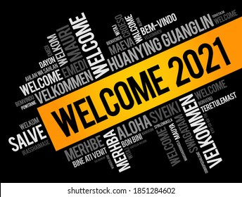WELCOME 2021 word cloud in different languages, conceptual background